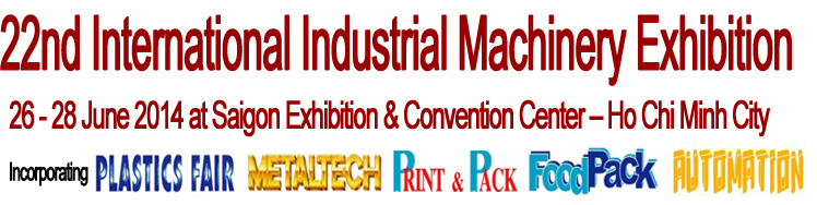 International Exhibition on Metalworking & Machine Tools, Equipment and Technology 2014, Vietnam, 26-28, June